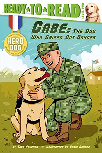 Gabe the Dog Who Sniffs Out Danger by Thea Feldman