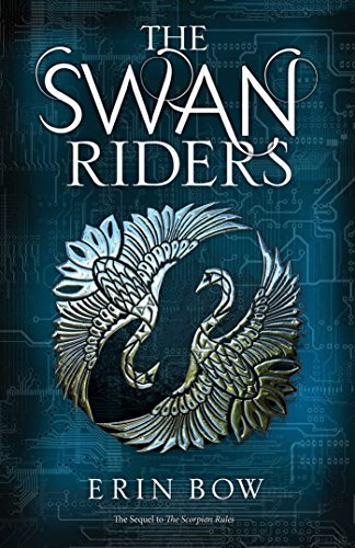 The swan riders / Erin Bow.