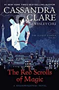 The Red Scrolls of Magic by Cassandra Clare and Wesley Chu