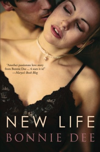 New Life, Bonnie Dee