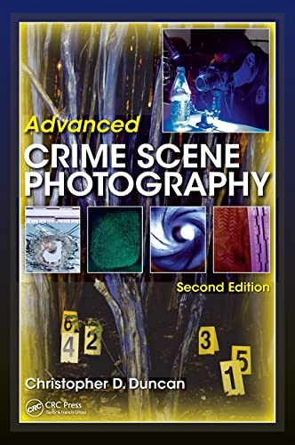 ADVANCED CRIME SCENE PHOTOGRAPHY 2ED (HB 2015)