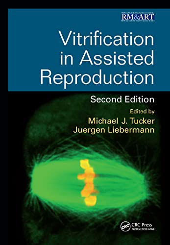 VITRIFICATION IN ASSISTED REPRODUCTION 2ED (HB 2016)