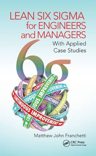 PDF Lean Six Sigma for Engineers and Managers With Applied Case Studies