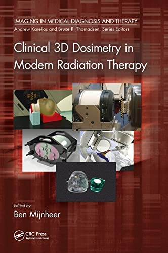 CLINICAL 3D DOSIMETRY IN MODERN RADIATION THERAPY (HB)