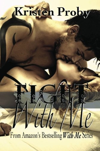 Fight With Me (With Me In Seattle) (Volume 2) - Kristen Proby
