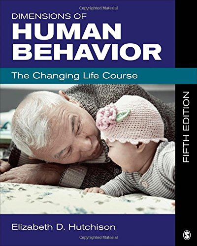 DIMENSIONS OF HUMAN BEHAVIOR: THE CHANGING LIFE COURSE, 5ED