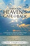 Through Heaven's Gate and Back