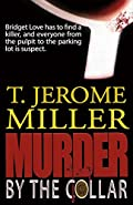 Murder By the Collar by T. Jerome Miller