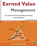 Earned Value Management: So machen Sie Ihr Projektcontrolling noch effektiver