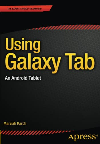 Using Galaxy Tab: An Android Tablet - Marziah Karch