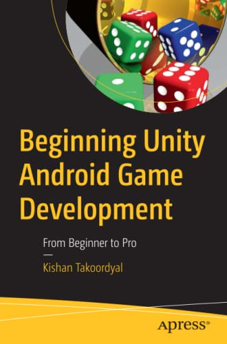 Beginning Unity Android Game Development: From Beginner to Pro Apress 第1张