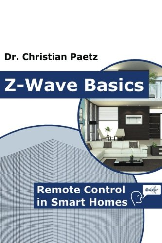 Z-Wave Basics: Remote Control in Smart Homes - Dr. Christian Paetz