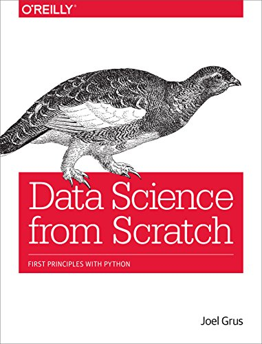 Data Science from Scratch: First Principles with Python - Joel Grus