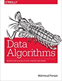 Data algorithms [electronic resource] : recipes for scaling up with Hadoop and Spark