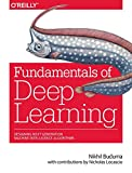 Fundamentals of deep learning | Buduma, Nikhil. Auteur