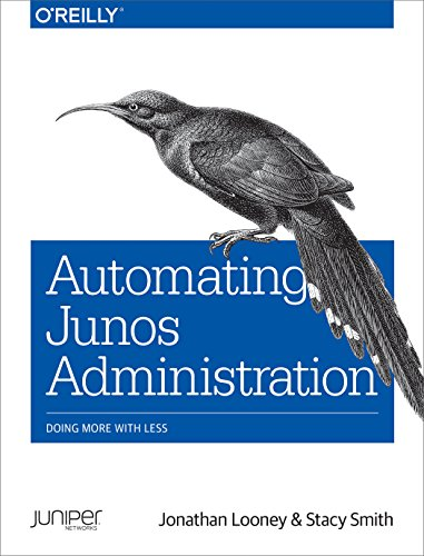 PDF Automating Junos Administration Doing More with Less