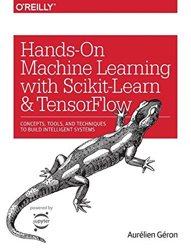648. Hands-On Machine Learning with Scikit-Learn and TensorFlow: Concepts, Tools, and Techniques for Building Intelligent Systems