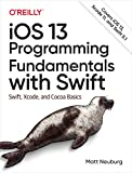 iOS 13 programming fundamentals with Swift | Neuburg, Matt (19..-....). Auteur