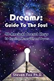 Dreams: Guide To The Soul: 40 Ancient Secret Keys to Healing, Renewal and Power (Cambridge Studies in Linguistics (Paperback))