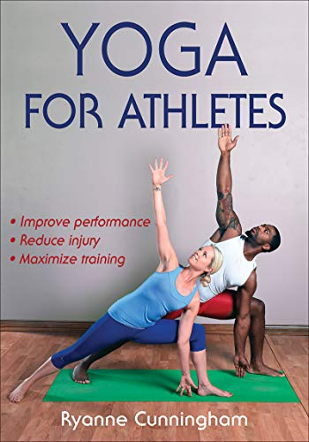 Yoga for Athletes by Ryanne Cunningham
