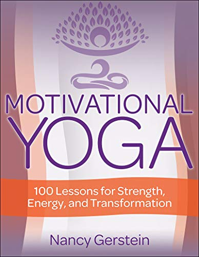 Motivational Yoga by Nancy Gerstein