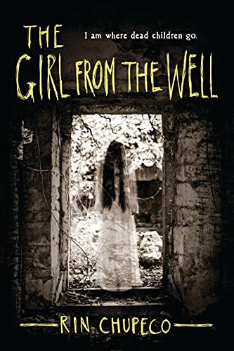 The girl from the well. 1 / Rin Chupeco.