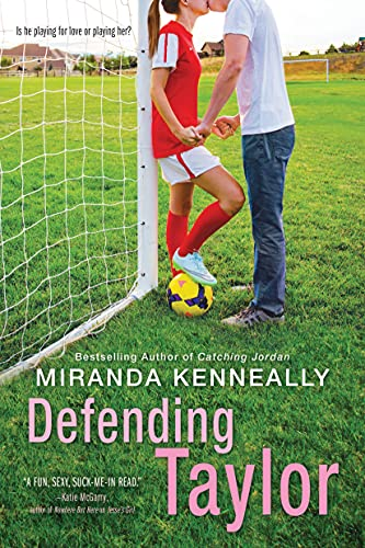Defending Taylor / Miranda Kenneally