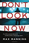 Don't Look Now by Max Manning