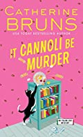 It Cannoli Be Murder by Catherine Bruns