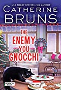 The Enemy You Gnocchi by Catherine Bruns