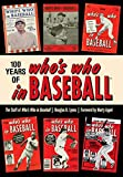 100 Years of Who's Who in Baseball