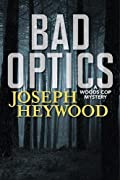 Bad Optics by Joseph Heywood