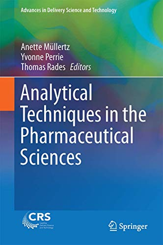 ANALYTICAL TECHNIQUES IN THE PHARMACEUTICAL SCIENCES (HB 2016)