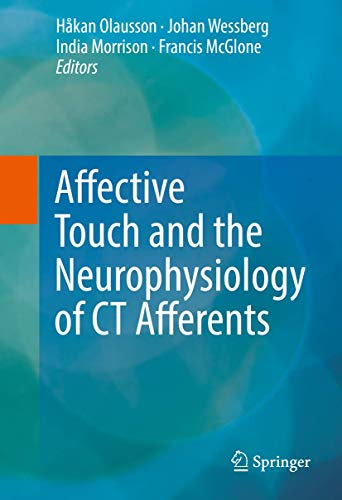 PDF Affective Touch and the Neurophysiology of CT Afferents