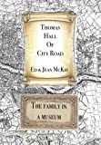 Thomas Hall of City Road: The Family in a Museum