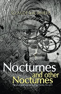 [GUEST INTERVIEW] Claude Lalumière (NOCTURNES AND OTHER NOCTURNES) interviewed by Keith Brooke