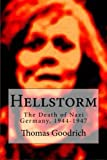 Hellstorm: The Death of Nazi Germany (1944-1947) cover