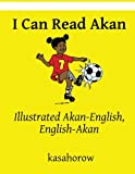 Illustrated Akan-English, English-Akan English Akan