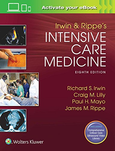Irwin and Rippe's intensive care medicine / editors, Richard S. Irwin, Craig M. Lilly, Paul H. Mayo, James M. Rippe.