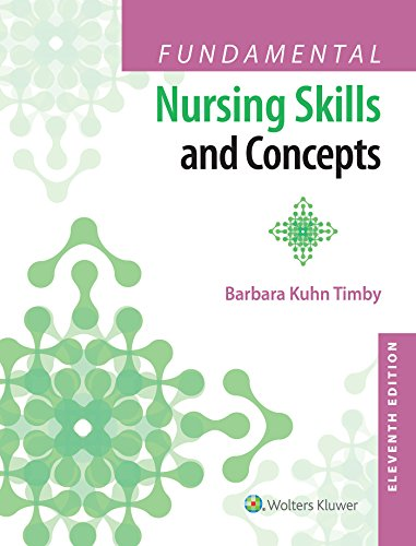 FUNDAMENTAL NURSING SKILLS AND CONCEPTS, 11/ED.