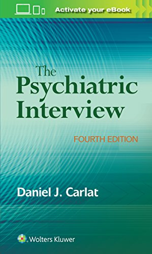 The psychiatric interview / Daniel J. Carlat.