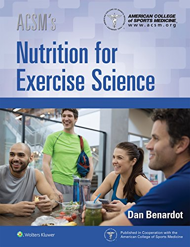 ACSM'S NUTRITION FOR EXERCISE SCIENCE, 1/ED.