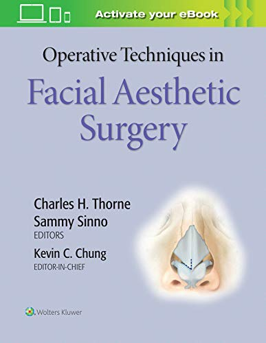 OPERATIVE TECHNIQUES IN FACIAL AESTHETIC SURGERY, 1/ED.
