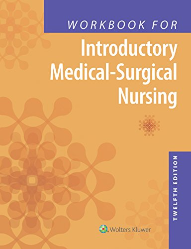 WORKBOOK FOR INTRODUCTORY MEDICAL-SURGICAL NURSING, 12/ED.