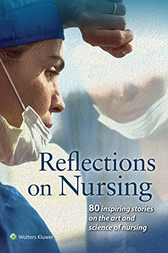 REFLECTIONS ON NURSING, 1/ED.