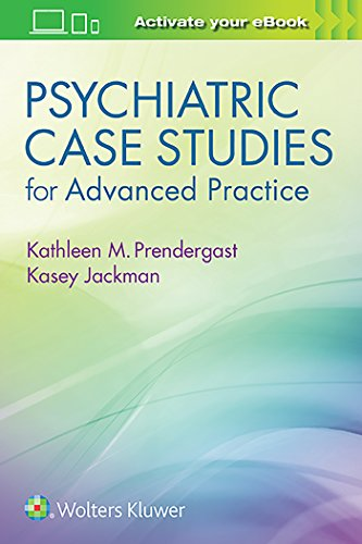 PSYCHIATRIC CASE STUDIES FOR ADVANCED PRACTICE, 1/ED.