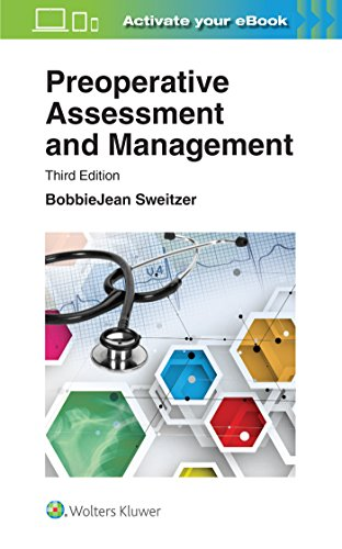 PREOPERATIVE ASSESSMENT AND MANAGEMENT, 3/ED.