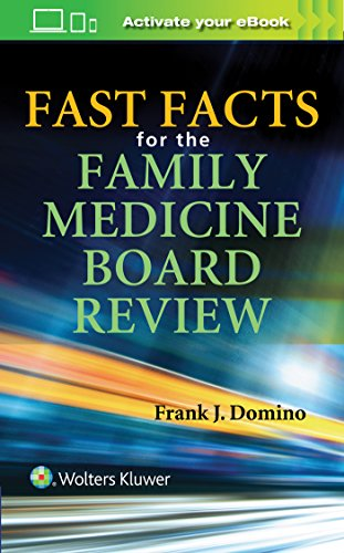 FAST FACTS FOR THE FAMILY MEDICINE BOARD REVIEW (PB)