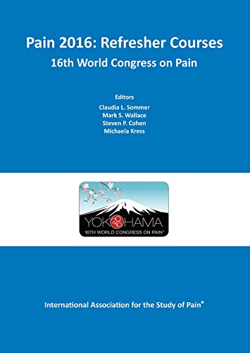 PAIN 2016 REFRESHER COURSES: 16TH WORLD CONGRESS ON PAIN, 1/ED.