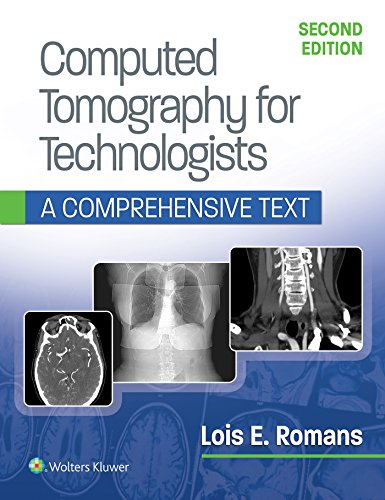 COMPUTED TOMOGRAPHY FOR TECHNOLOGISTS: A COMPREHENSIVE TEXT, 2/ED.